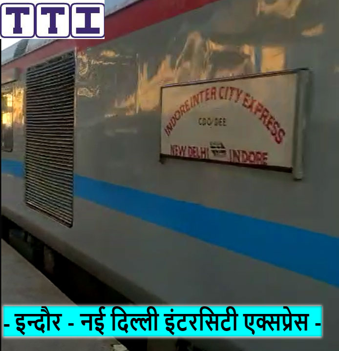 Indore - New Delhi Intercity SF Express