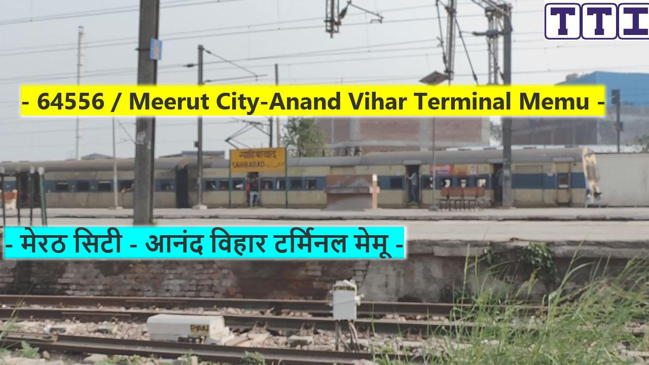 Meerut City - Anand Vihar (T) MEMU