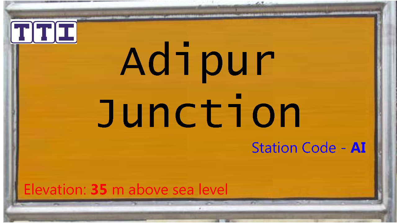 Adipur Junction