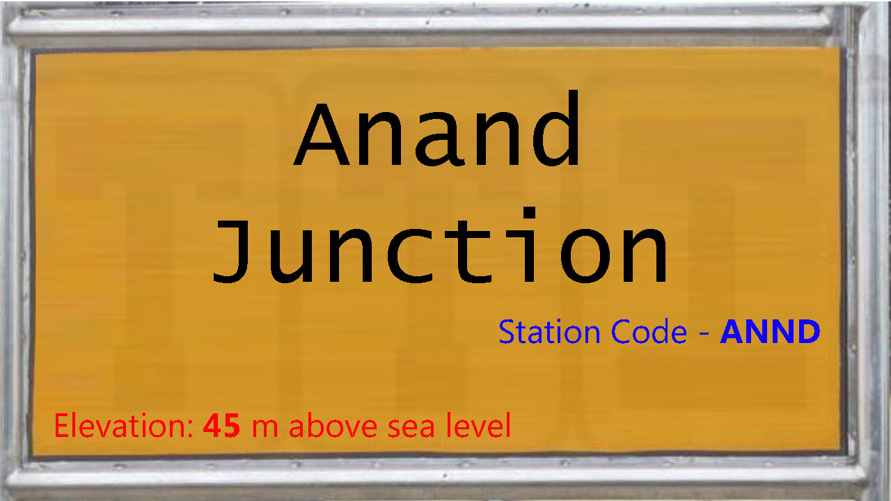 Anand Junction
