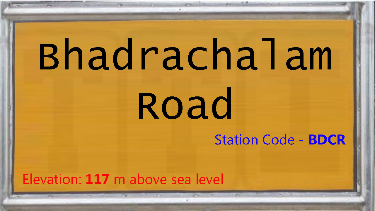 Bhadrachalam Road