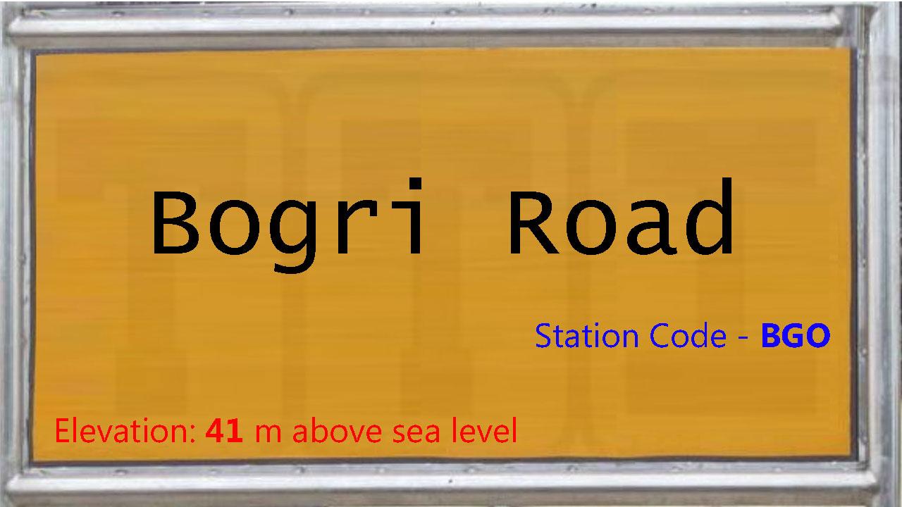 Bogri Road