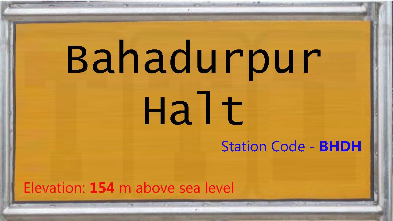 Bahadurpur Halt
