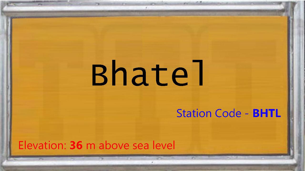 Bhatel
