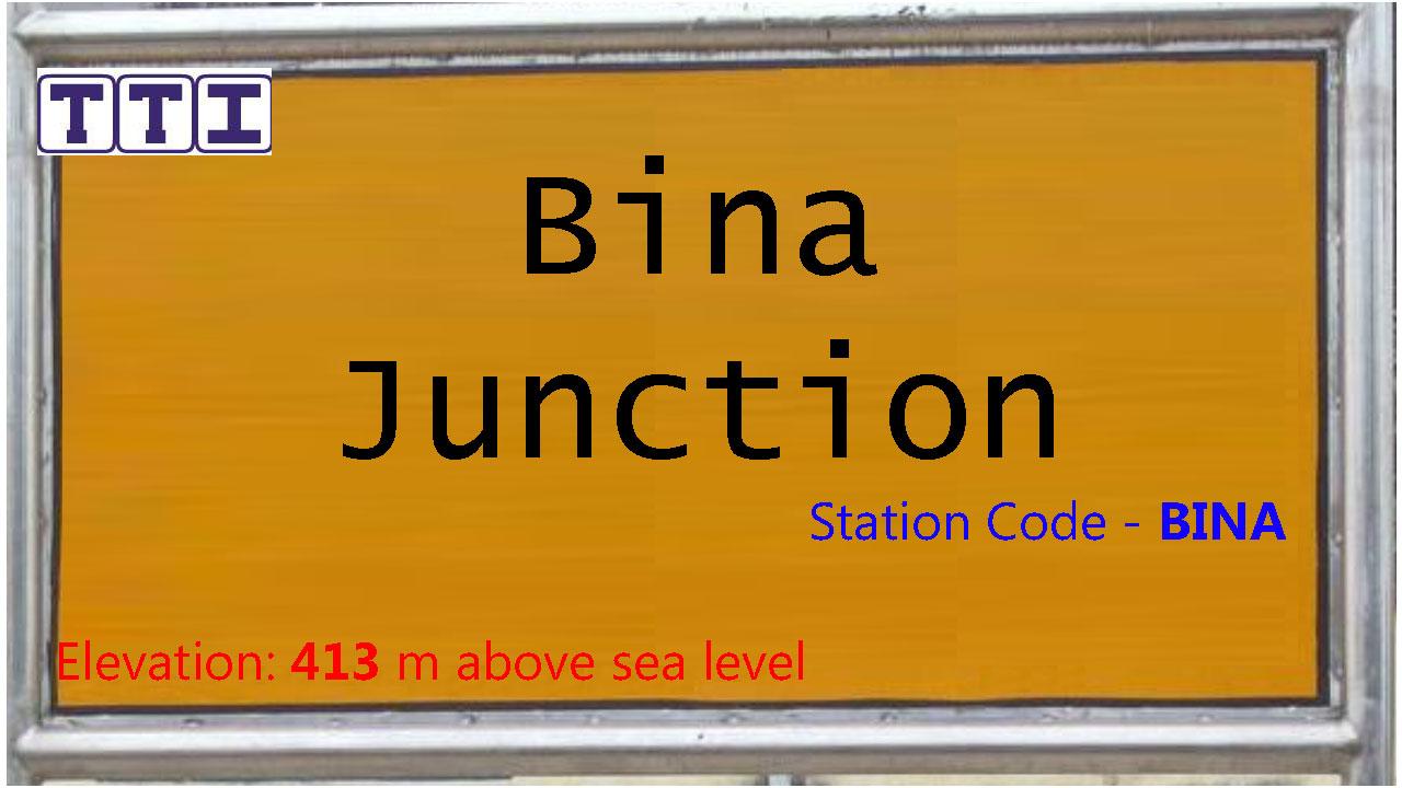 Bina Junction