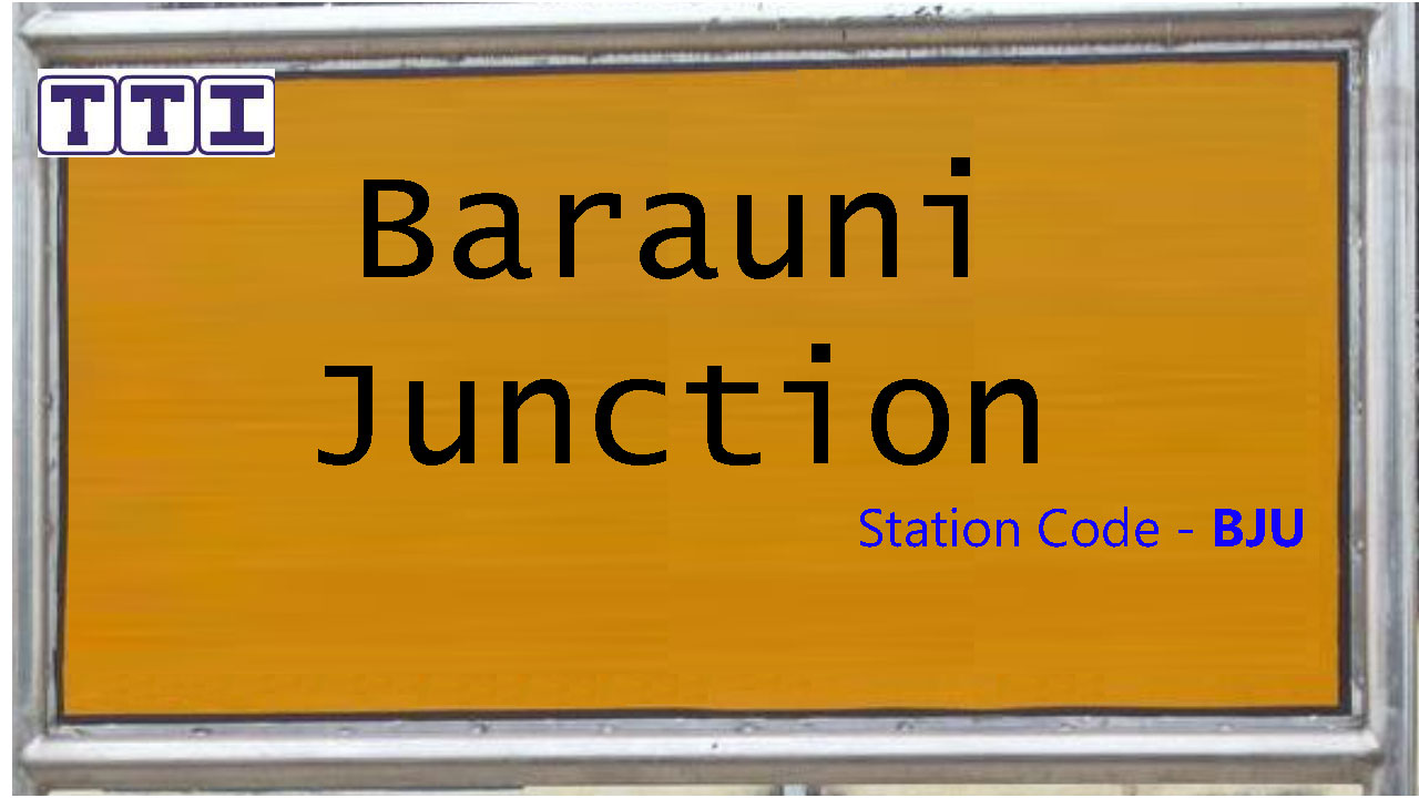 Barauni Junction