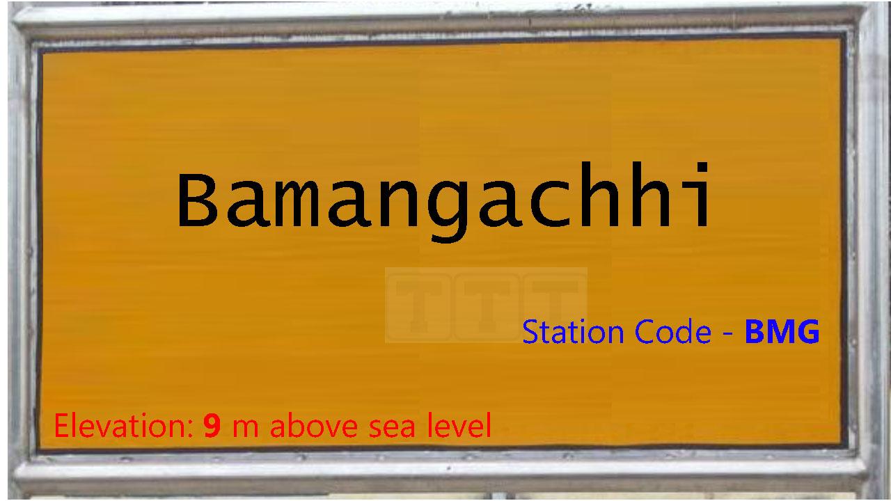 Bamangachhi