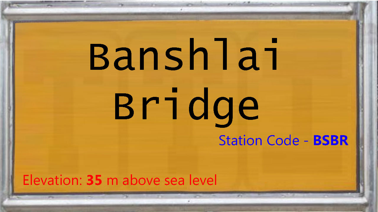 Banshlai Bridge