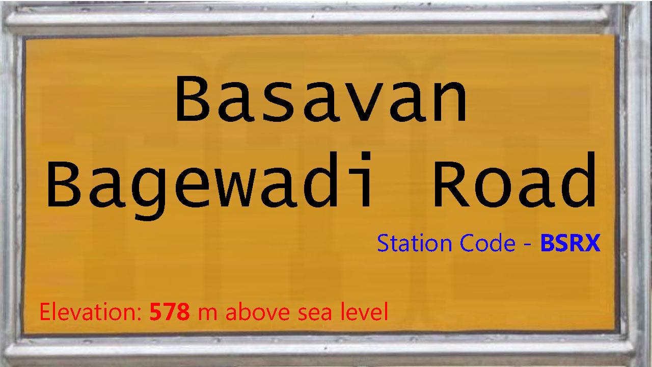 Basavan Bagewadi Road