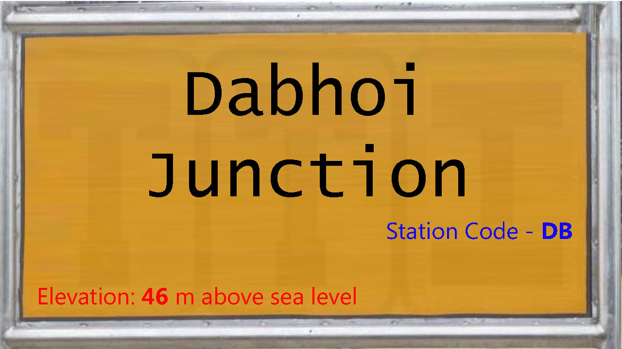 Dabhoi Junction