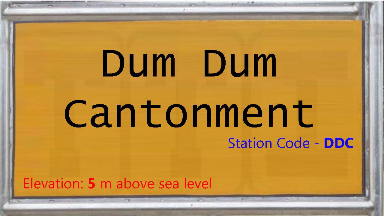 Dum Dum Cantonment