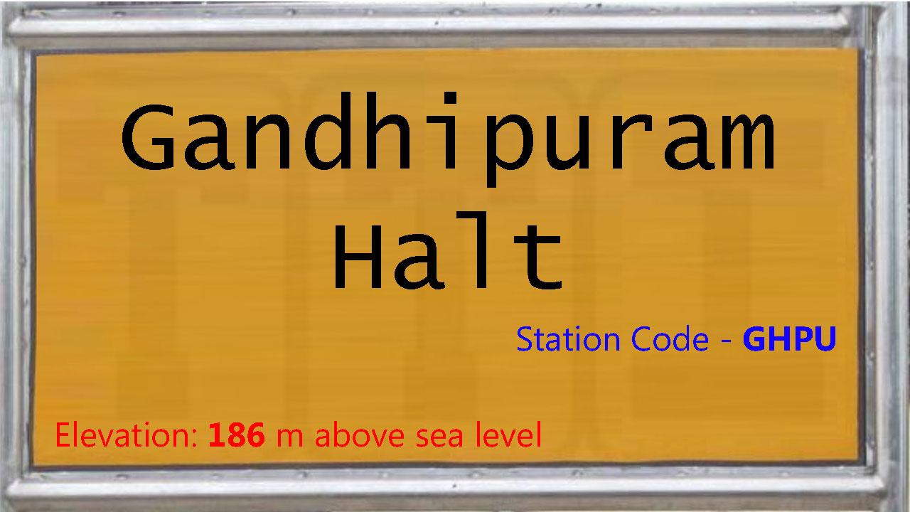 Gandhipuram Halt