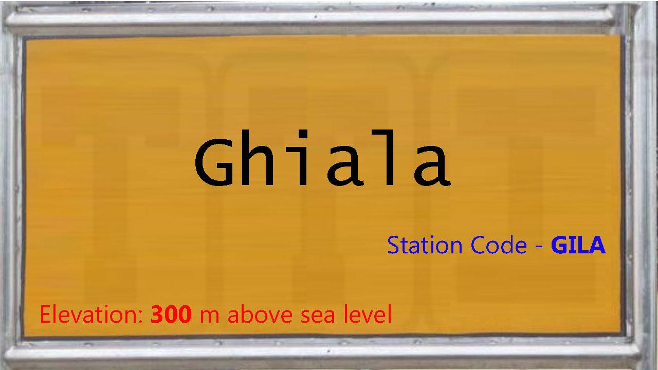 Ghiala