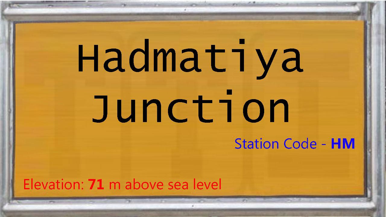 Hadmatiya Junction