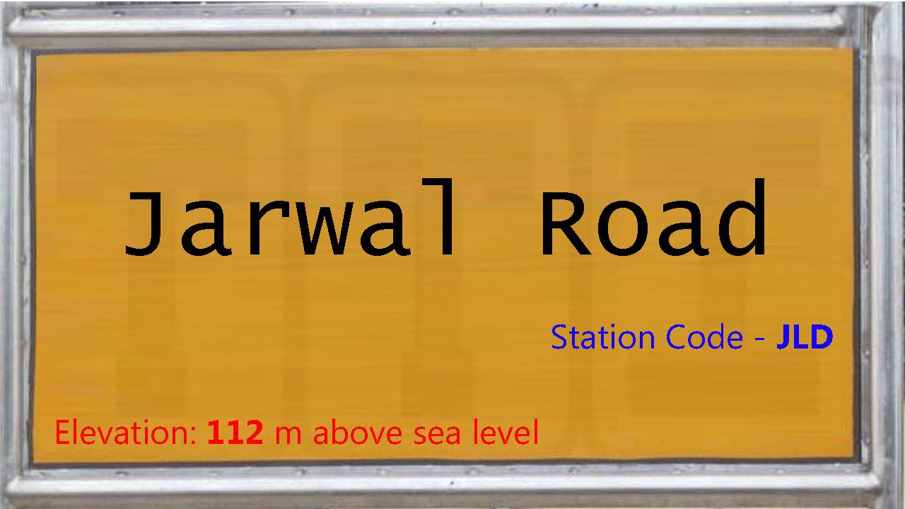 Jarwal Road