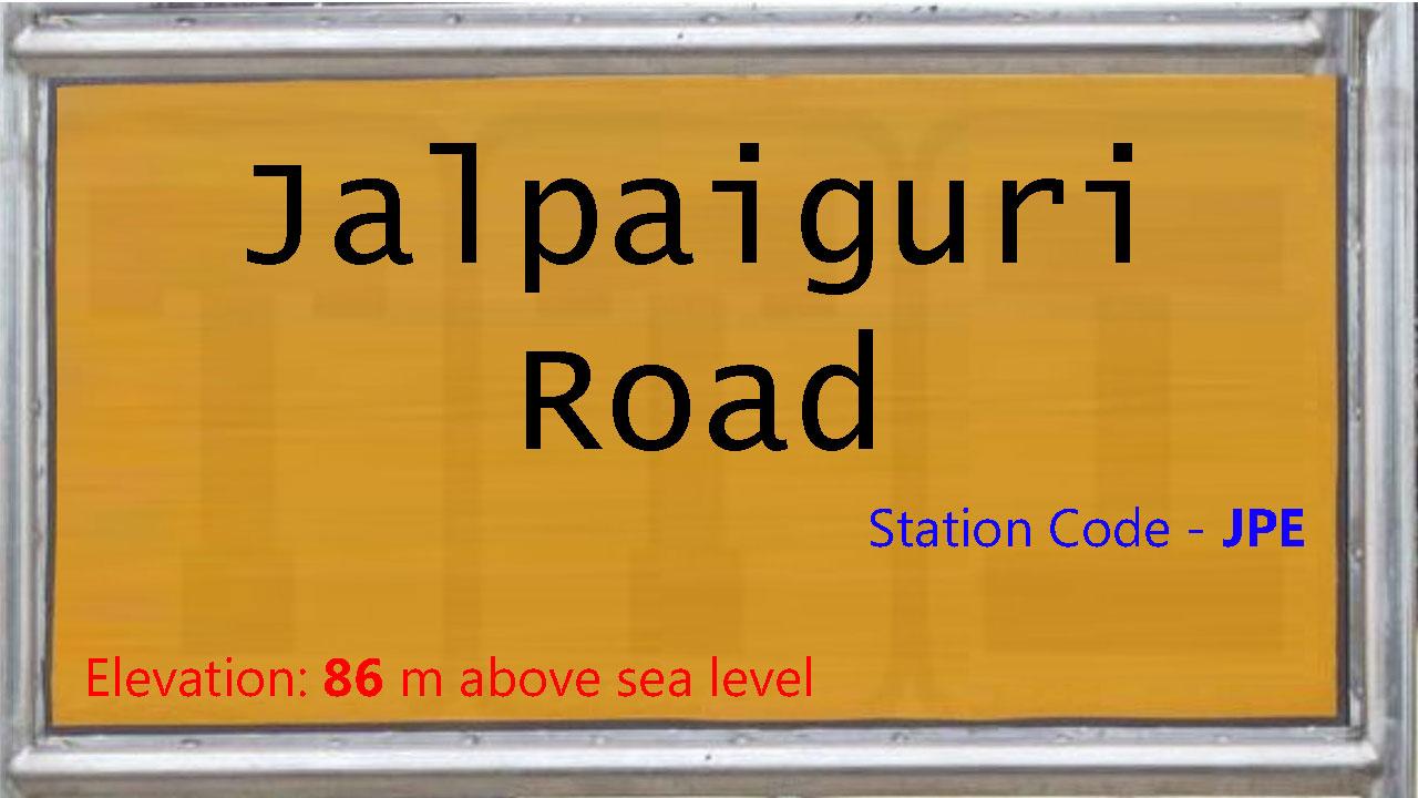 Jalpaiguri Road