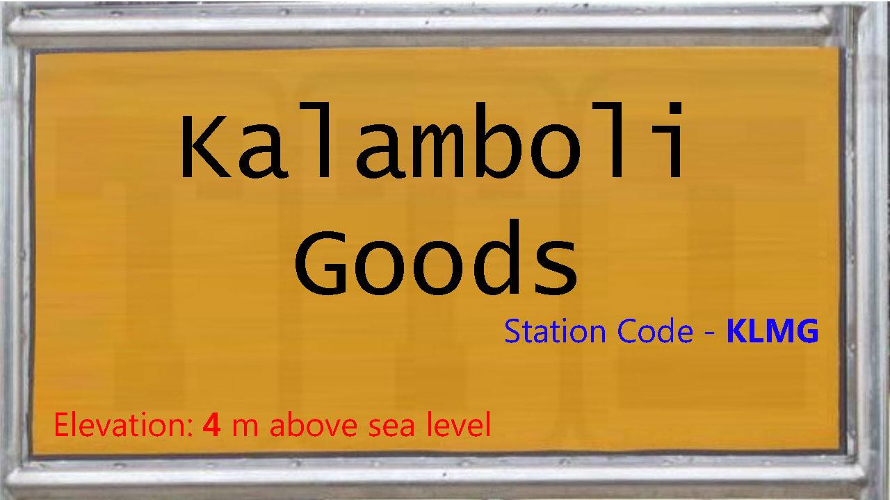 Kalamboli Goods