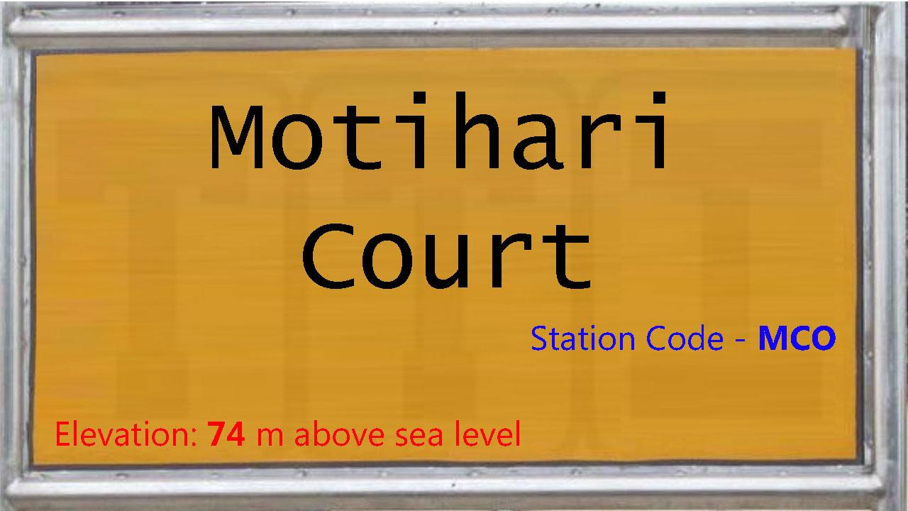 Motihari Court
