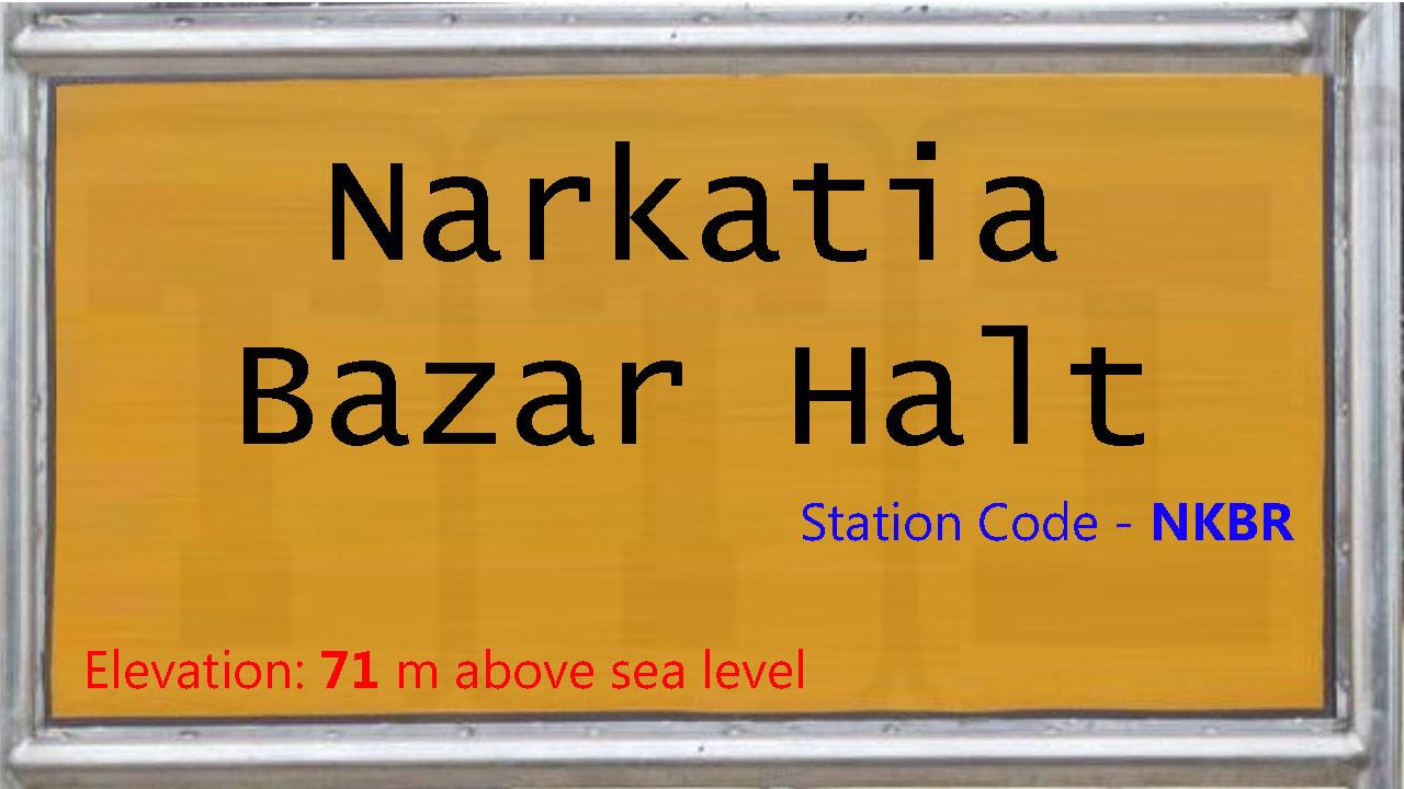 Narkatia Bazar Halt