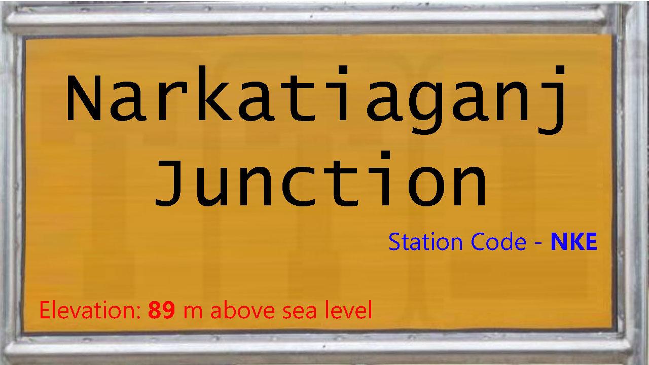 Narkatiaganj Junction