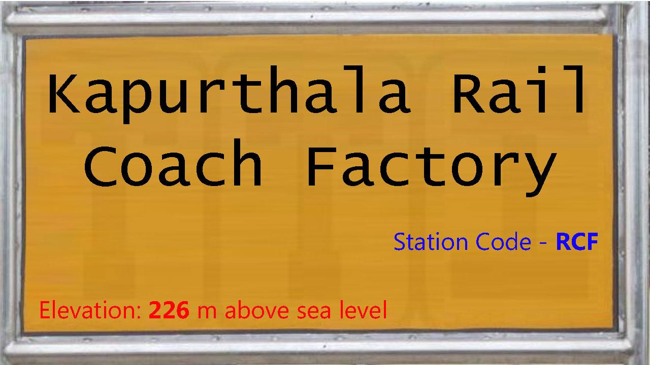 Kapurthala Rail Coach Factory