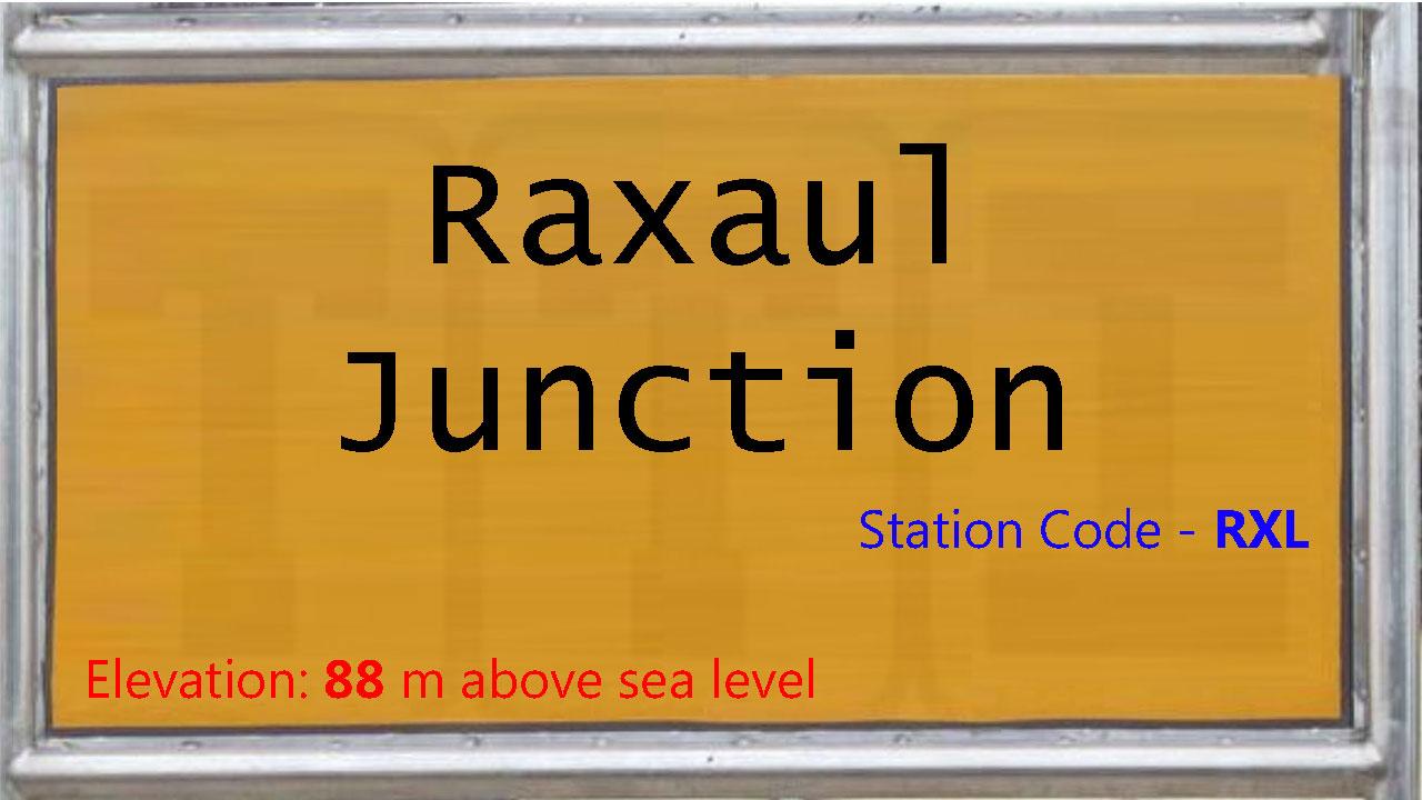 Raxaul Junction
