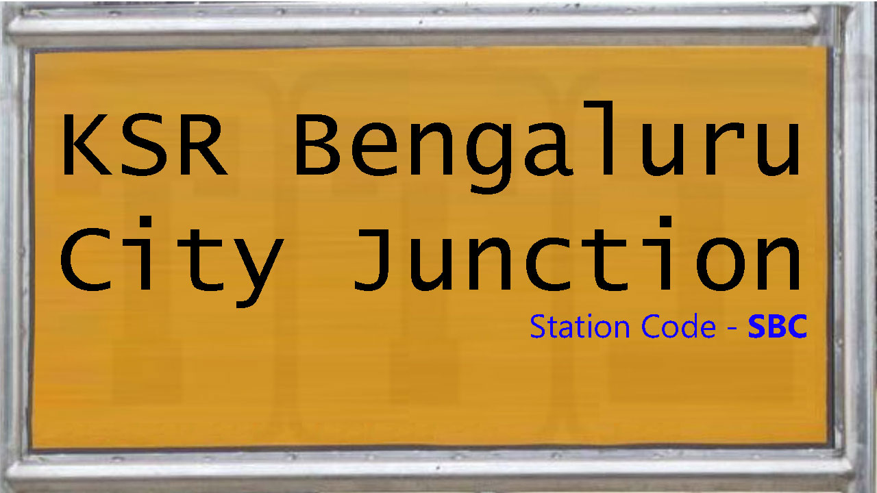 KSR Bengaluru City Junction