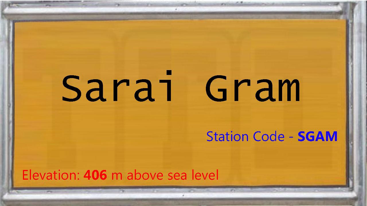 Sarai Gram