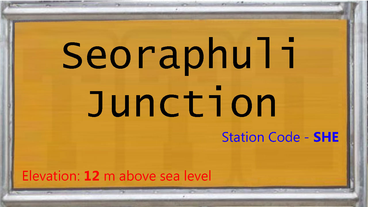 Seoraphuli Junction