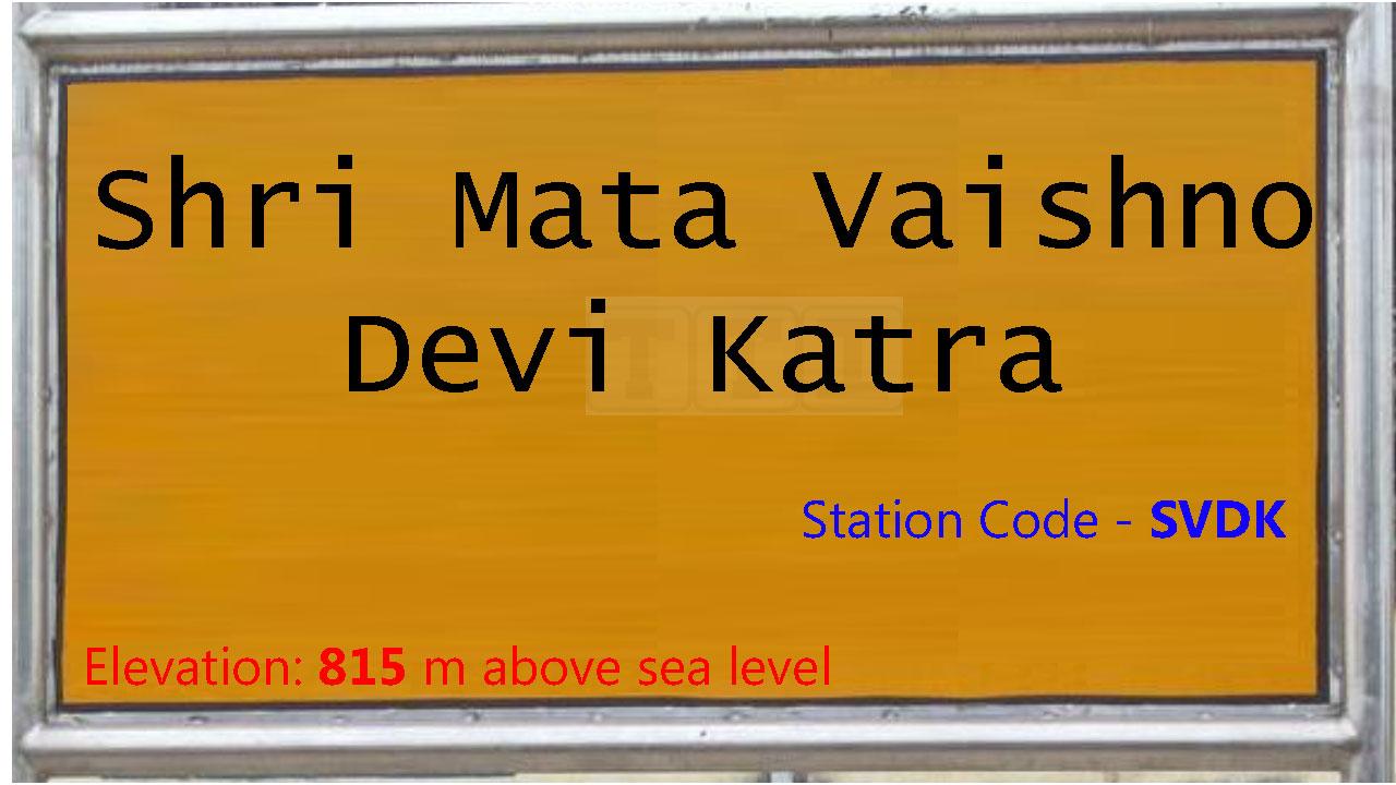 Shri Mata Vaishno Devi Katra