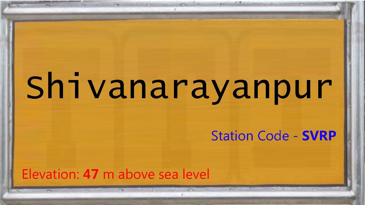 Shivanarayanpur