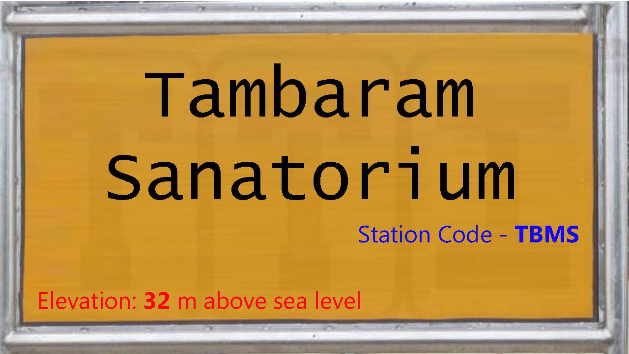 Tambaram Sanatorium