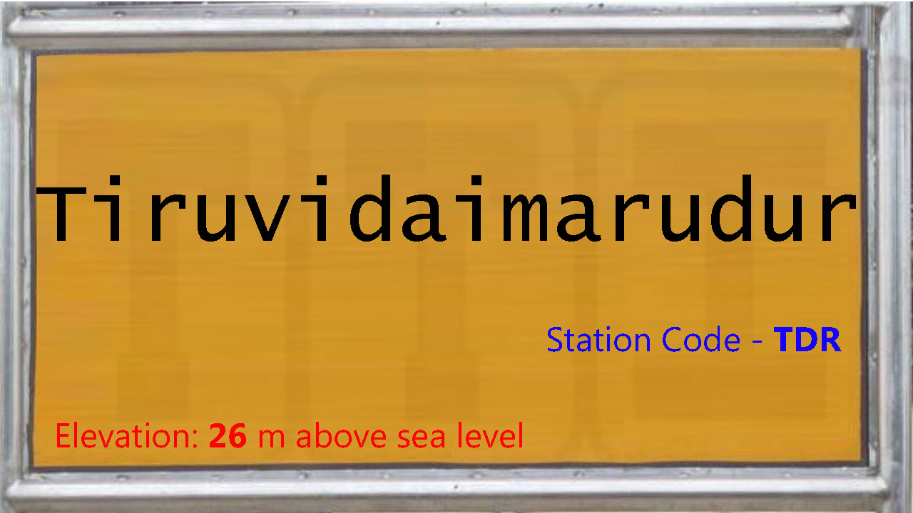 Tiruvidaimarudur