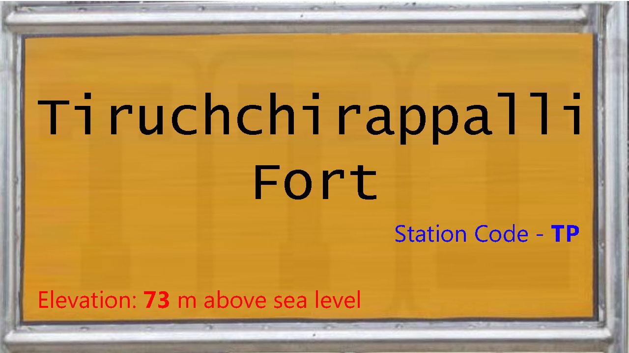 Tiruchchirappalli Fort