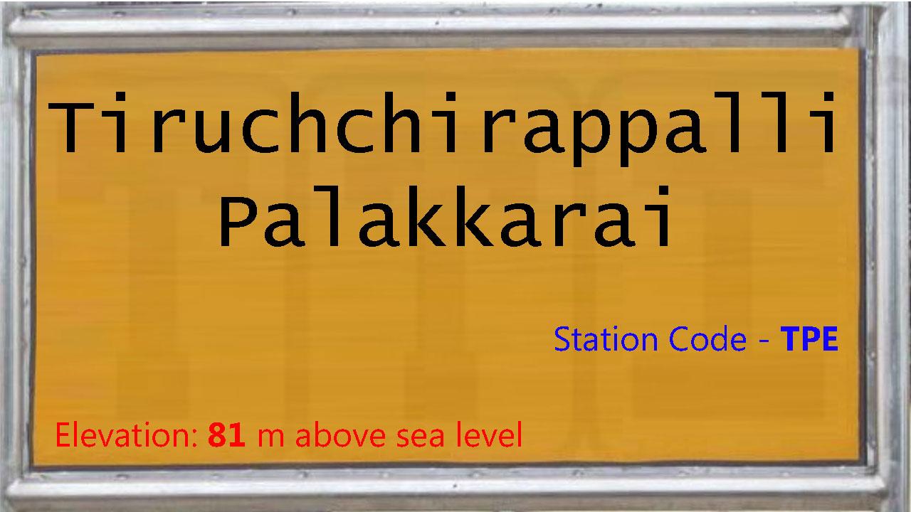 Tiruchchirappalli Palakkarai