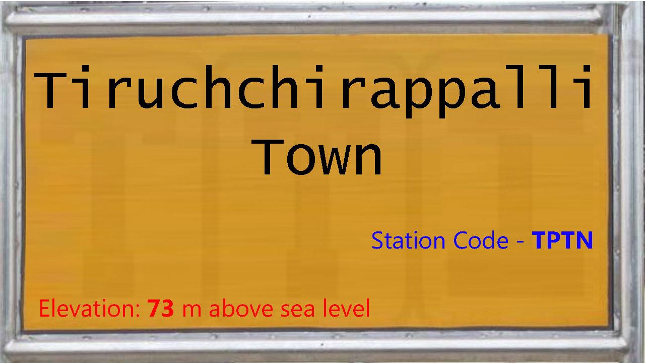 Tiruchchirappalli Town