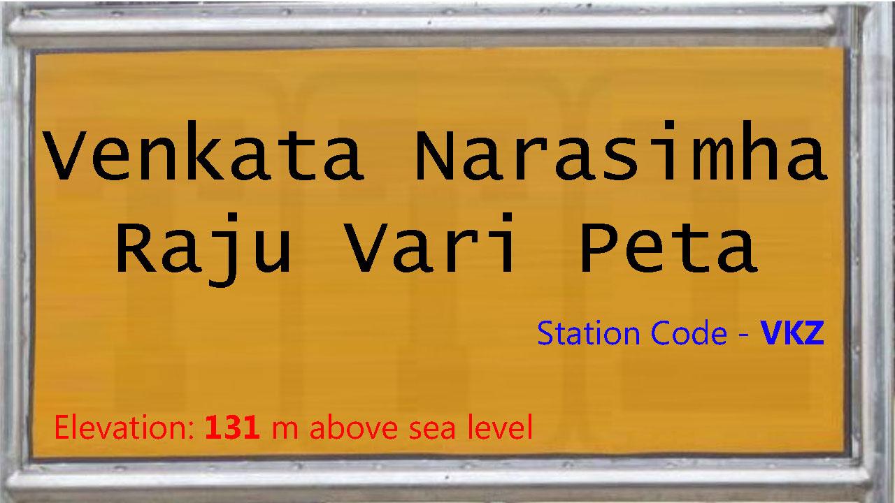 Venkata Narasimha Raju Vari Peta