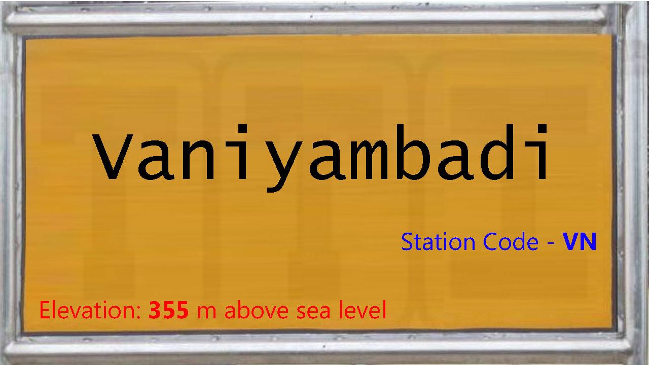 Vaniyambadi