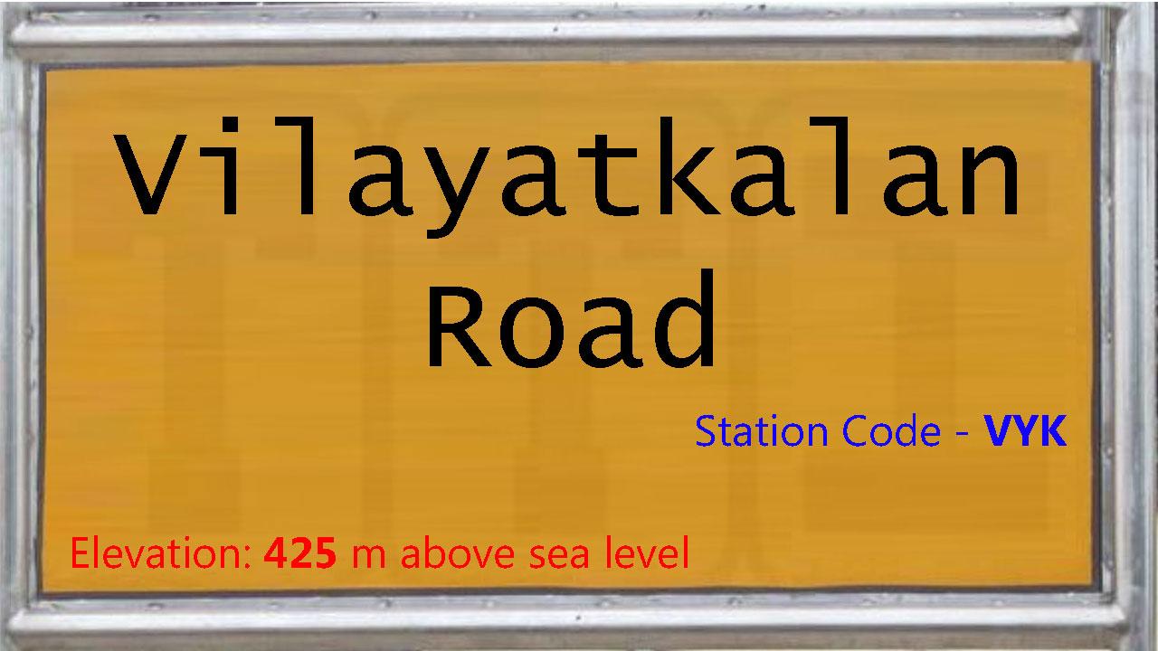 Vilayatkalan Road